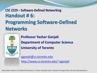 Handout # 6: Programming Software-Defined Networks