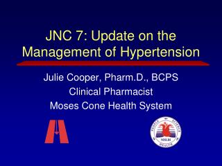 JNC 7: Update on the Management of Hypertension