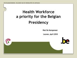 Health Workforce  a priority for the Belgian Presidency