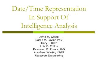 Date/Time Representation  In Support Of  Intelligence Analysis