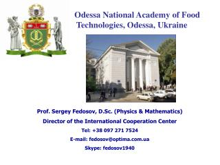 Odessa National Academy of Food Technologies, Odessa, Ukraine