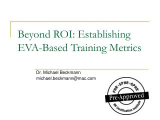 Beyond ROI: Establishing EVA-Based Training Metrics