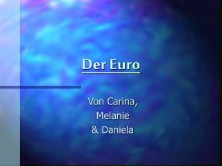 Der Euro