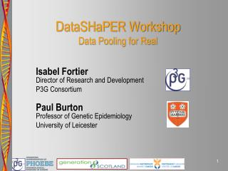 DataSHaPER Workshop Data Pooling for Real