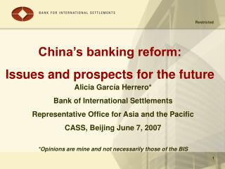 China's banking reform: Issues and prospects for the future