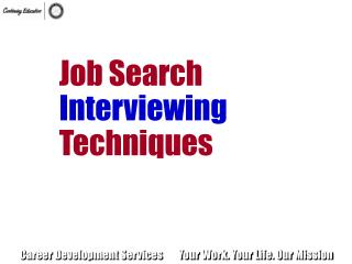 Job Search Interviewing Techniques