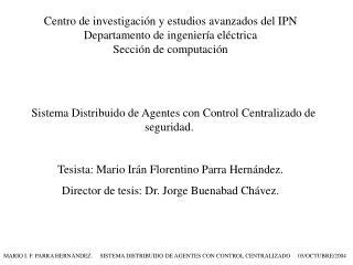 Centro de investigación y estudios avanzados del IPN Departamento de ingeniería eléctrica