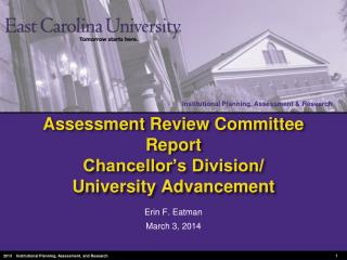 Assessment Review Committee Report Chancellor's Division/ University Advancement