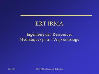 ERT IRMA
