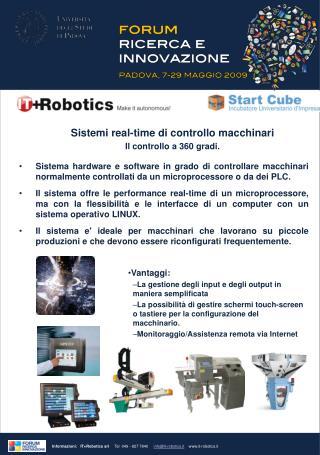 Sistemi real-time di controllo macchinari Il controllo a 360 gradi.