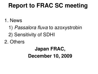 Report to FRAC SC meeting