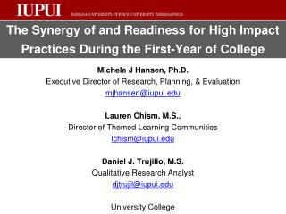The Synergy of and Readiness for High Impact  Practices During the First-Year of College