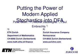 Putting the Power of Modern Applied Stochastics into DFA