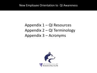 New Employee Orientation to  QI Awareness