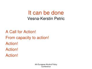It can be done Vesna-Kerstin Petric