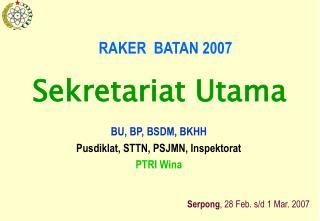 RAKER  BATAN 2007