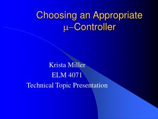 Choosing an Appropriate  m- Controller
