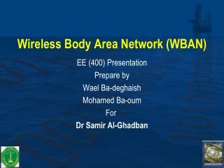 Wireless Body Area Network WBAN