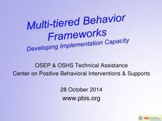 Multi-tiered Behavior Frameworks Developing Implementation Capacity