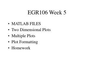 EGR106 Week 5