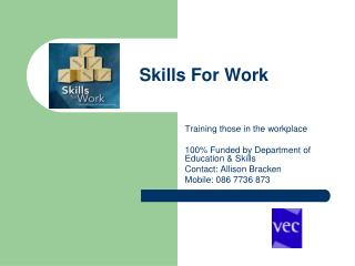 Skills For Work