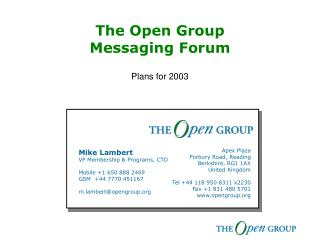 The Open Group Messaging Forum