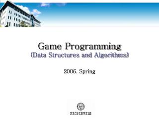 Game Programming (Data Structures and Algorithms)