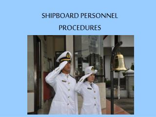 SHIPBOARD PERSONNEL PROCEDURES