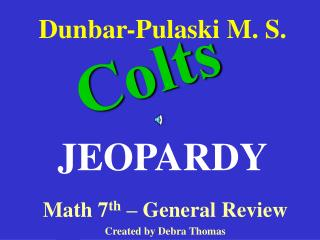 Dunbar-Pulaski M. S.