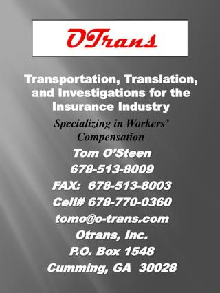 Transportation, Translation, and Investigations for the Insurance Industry