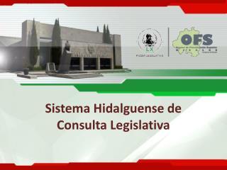 Sistema Hidalguense de Consulta Legislativa