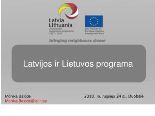 Latvijos ir Lietuvos programa