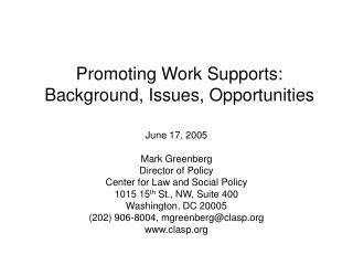 Promoting Work Supports: Background, Issues, Opportunities