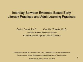 Interplay Between Evidence-Based Early Literacy Practices and Adult Learning Practices