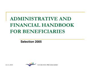 ADMINISTRATIVE AND FINANCIAL HANDBOOK FOR BENEFICIARIES