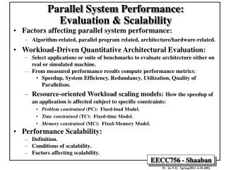 Parallel System Performance:   Evaluation  Scalability