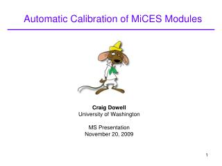 Automatic Calibration of MiCES Modules