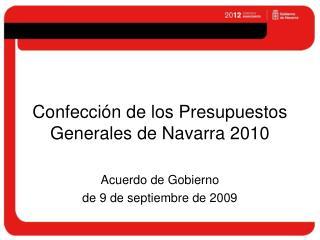 Confecci�n de los Presupuestos Generales de Navarra 2010