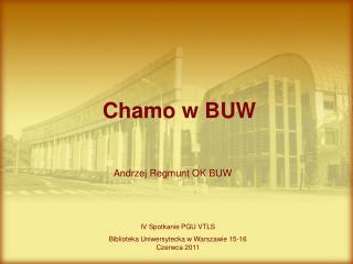 Chamo w BUW