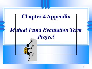 Chapter 4 Appendix Mutual Fund Evaluation Term Project