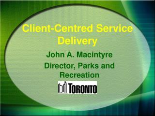 Client-Centred Service Delivery