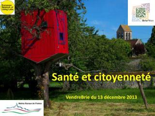 Santé et citoyenneté VendreBrie du 13 décembre 2013