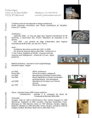Pauline Vigne 6202 rue de Saint Vallier                 téléphone : 514 495 8356