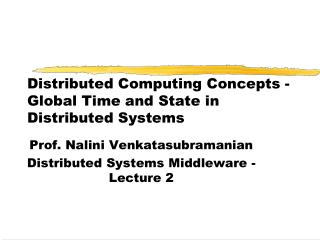Distributed Computing Concepts - Global Time and State in Distributed Systems