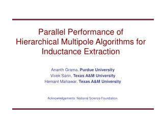 Parallel Performance of  Hierarchical Multipole Algorithms for Inductance Extraction