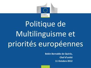 Politique de Multilinguisme et priorit�s europ�ennes