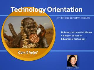 University of Hawaii at Manoa College of Education Educational Technology