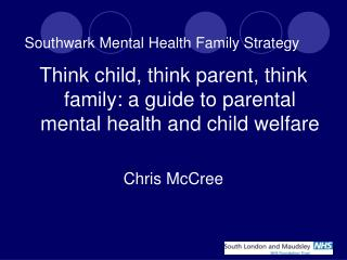 Southwark Mental Health Family Strategy