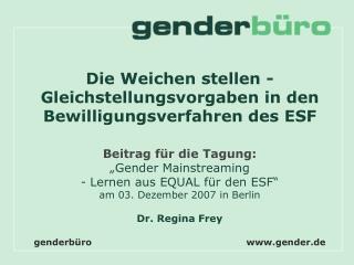 Die Weichen stellen - Gleichstellungsvorgaben in den Bewilligungsverfahren des ESF