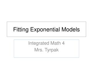 Fitting Exponential Models